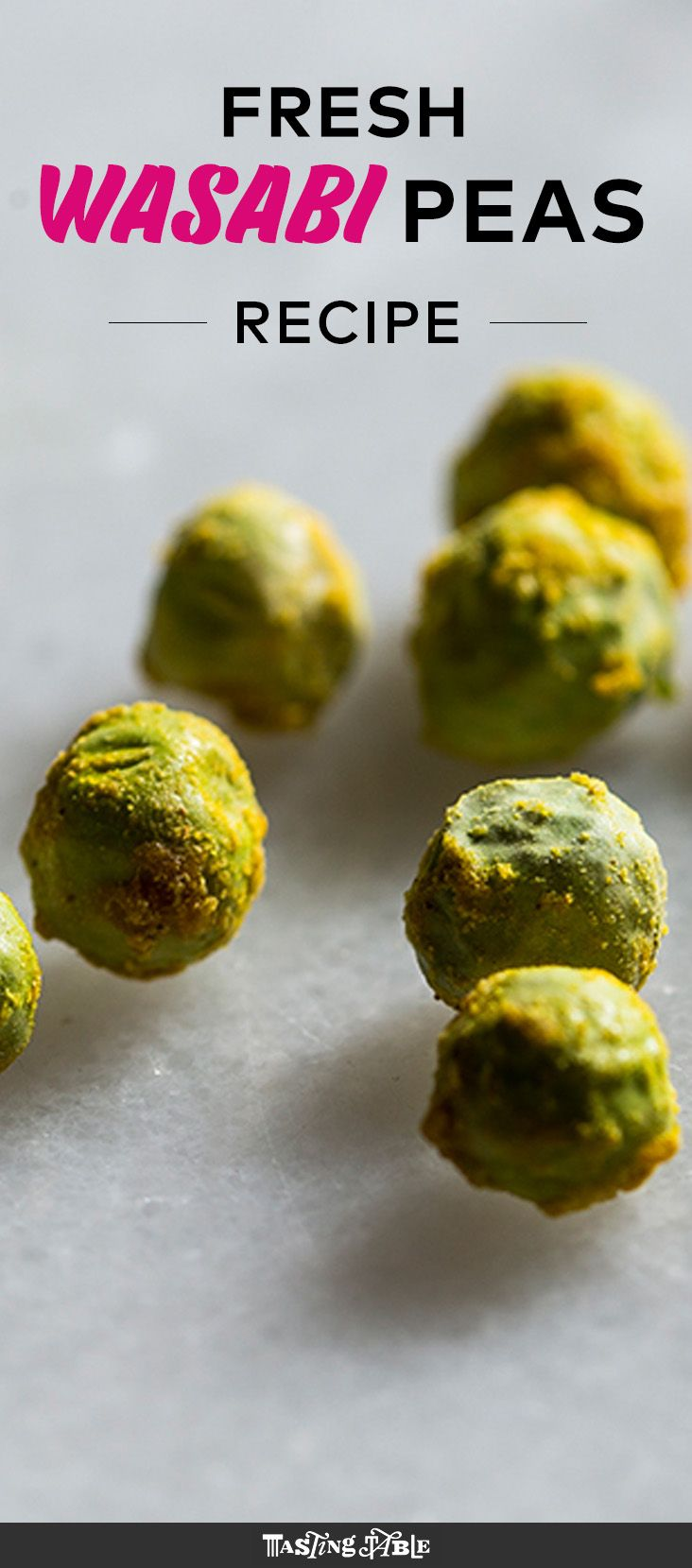 You haven't had wasabi peas until you've had them with fresh wasabi. Get the recipe on Tasting Table.