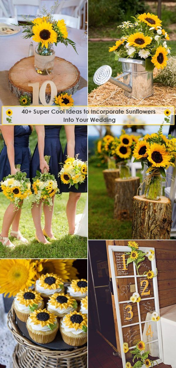 40+ Super Cool Ideas to Incorporate Sunflowers Into Your Wedding