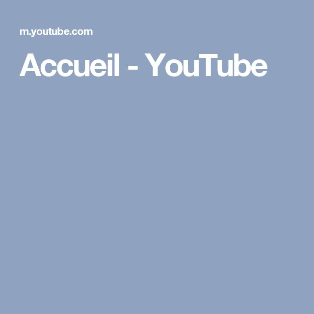 Accueil - YouTube