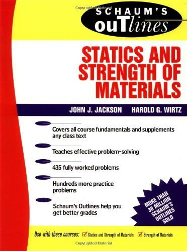 Schaum's Outline of Statics and Strength of Materials (Schaum's)