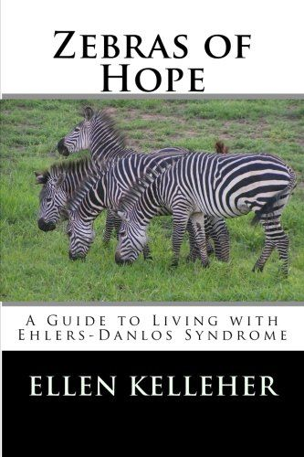 Zebras of Hope: A Guide to Living with Ehlers-Danlos Synd... https://www.amazon.com/dp/1499372736/ref=cm_sw_r_pi_awdb_x_FRlZyb206KGNQ