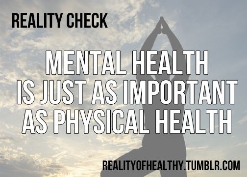 Mental Health vs. Physical Health...sometimes more because a breakdown in the mind/spirit often leads to breakdown in the body!