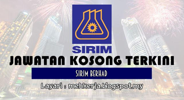 Jawatan Kosong di SIRIM Berhad - 7 Okt 2016   SIRIM Berhad is a wholly-owned company of the Malaysian Government under the Ministry of Finance Incorporated. With over forty years of experience and expertise SIRIM has been the government's mandated machinery for research and technology development and the national champion of quality.  Jawatan Kosong Terkini 2016diSIRIM Berhad  Positions:  1.SENIOR EXECUTIVE(Corporate Communications)CHIEF EXECUTIVE OFFICER 'S OFFICE SHARED SERVICES (BASED IN…