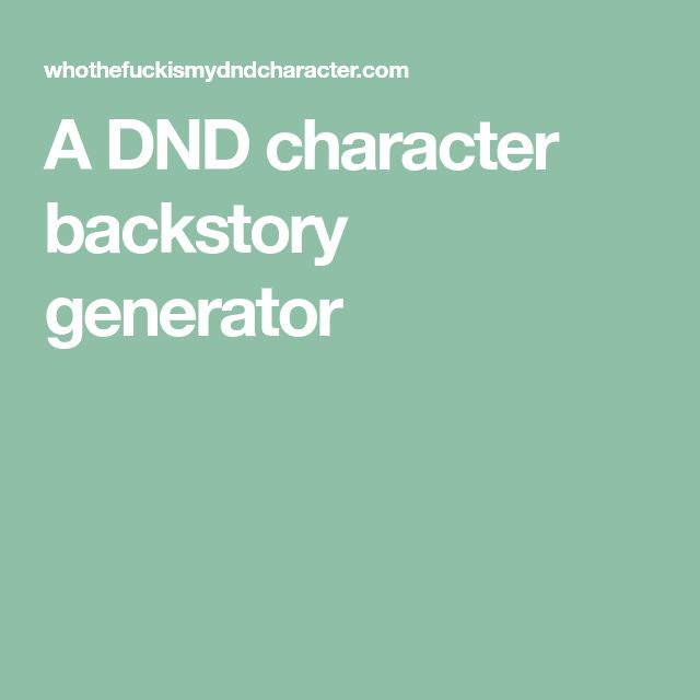 A DND character backstory generator