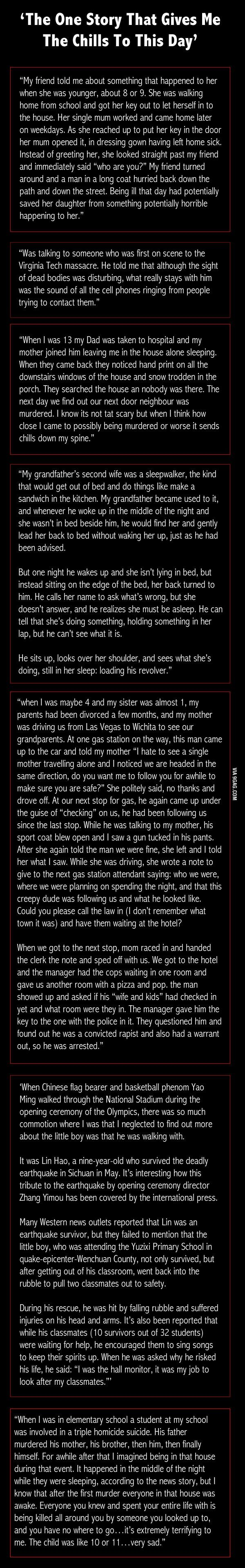 'The One Story That Gives Me The Chills To This Day'