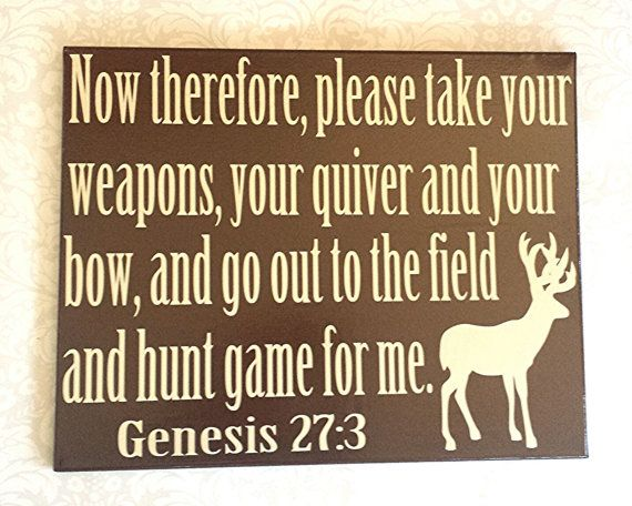 Genesis 27 3 Wall Canvas Hunting Bible Verse By