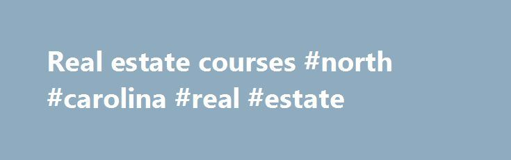 Real estate courses #north #carolina #real #estate http://realestate.remmont.com/real-estate-courses-north-carolina-real-estate/  #real estate courses # Courses The table below lists course offerings related to real estate available at the various schools within Harvard University as well as the Massachusetts Institute of...The post Real estate courses #north #carolina #real #estate appeared first on Real Estate.