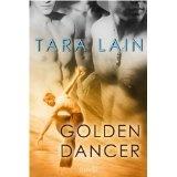 Golden Dancer (Kindle Edition)By Tara Lain