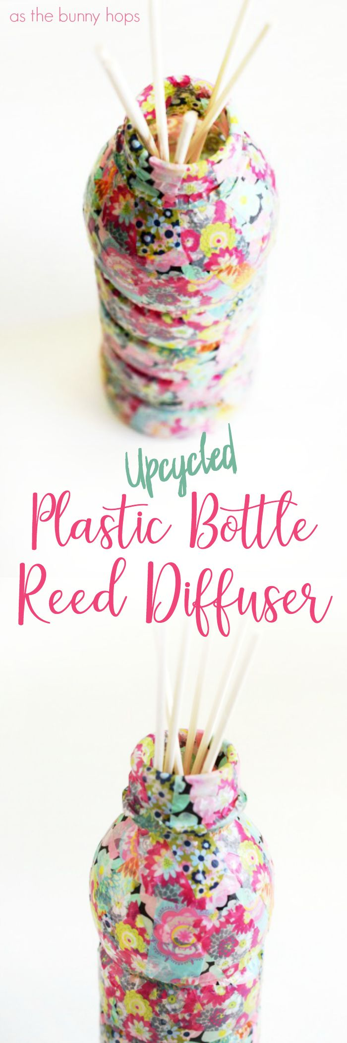 Celebrate Earth Day with an easy and fun upcycle project-a reed diffuser made from a plastic bottle! - As The Bunny Hops®️