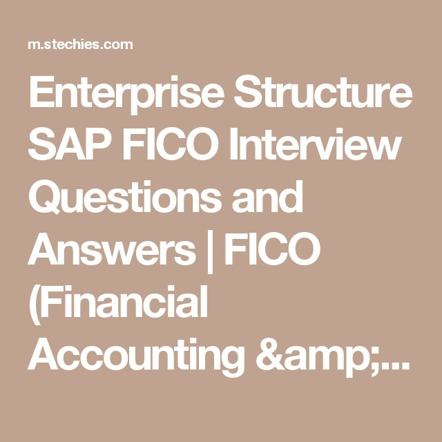 Enterprise Structure SAP FICO Interview Questions and Answers - accounting interview questions