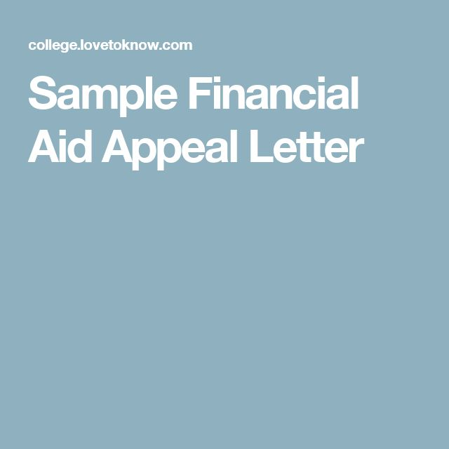 Sample Financial Aid Appeal Letter College bound Pinterest - financial aid appeal letter