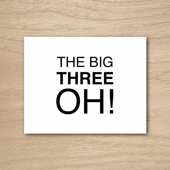 Funny Humor Happy 30th Birthday Greeting Card by Curly Bracket Design - The Big Three Oh!. https://www.etsy.com/shop/curlybracketdesign