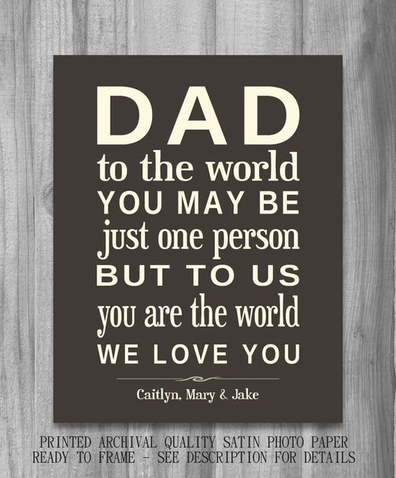 Father's Day  Dad To Us You Are The World: