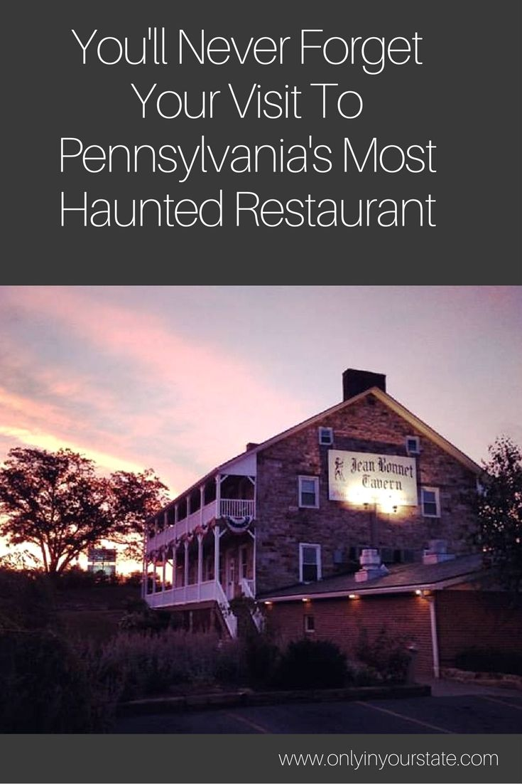 275 best western pa images on pinterest standard oil a quotes youll never forget your visit to the most haunted restaurant in pennsylvania aiddatafo Gallery