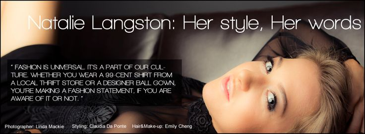 Natalie Langston: Her style, Her words.