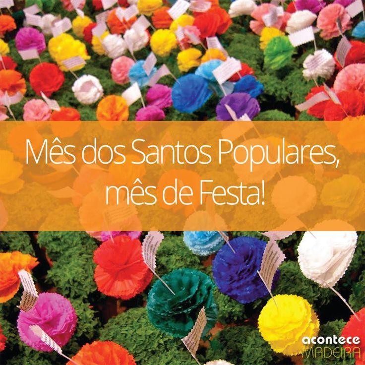 Mês dos Santos Populares, mês de Festa!