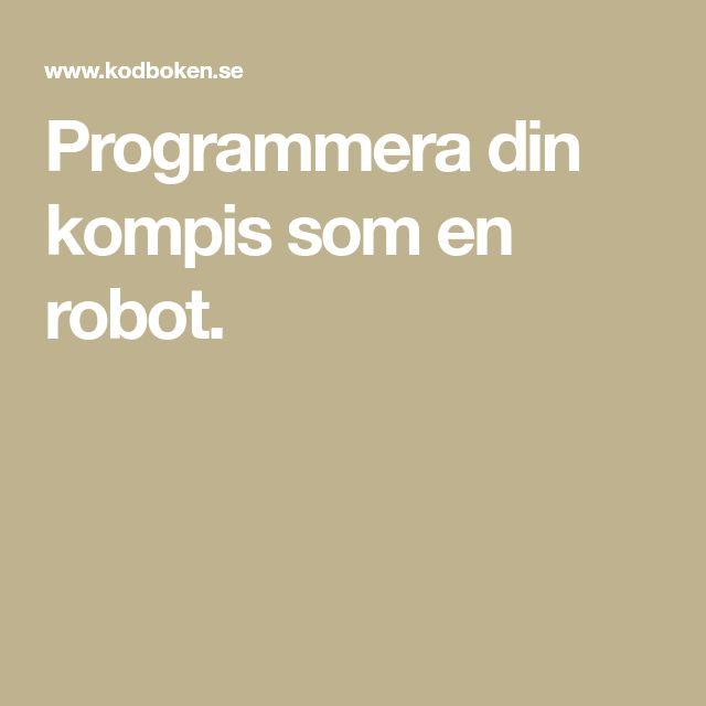 Programmera din kompis som en robot.