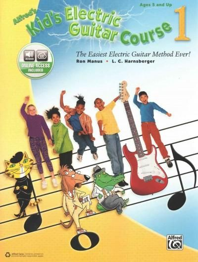 Alfred's Kid's Electric Guitar Course 1: The Easiest Electric Guitar Method Ever!
