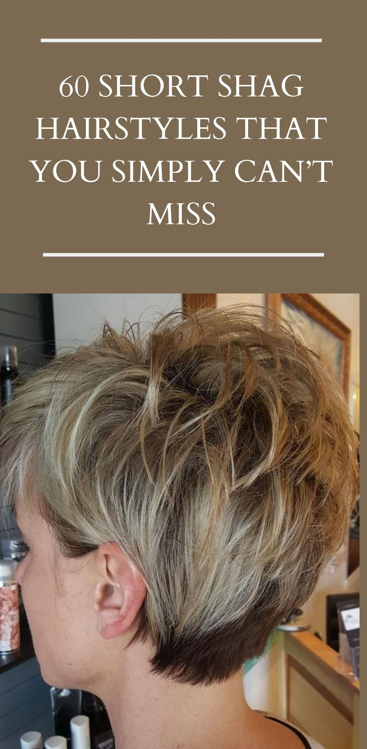 60 short shag hairstyles that you simply can't miss in 2019