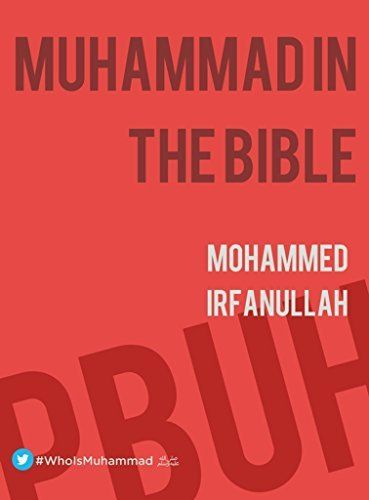 Muhammad in The Bible by Mohammed Irfanullah, http://www.amazon.com/dp/B00TZ98B7Q/ref=cm_sw_r_pi_dp_Z.w-ub0J5MK1W