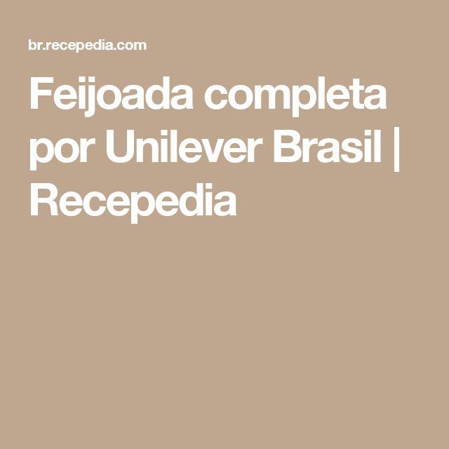 Feijoada completa por Unilever Brasil | Recepedia