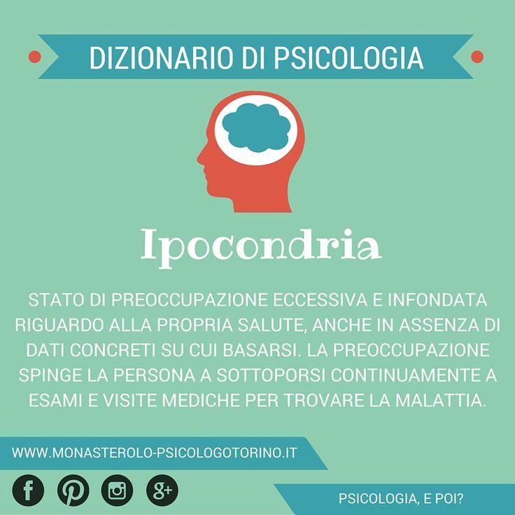 Dizionario di #Psicologia: #Ipocondria.