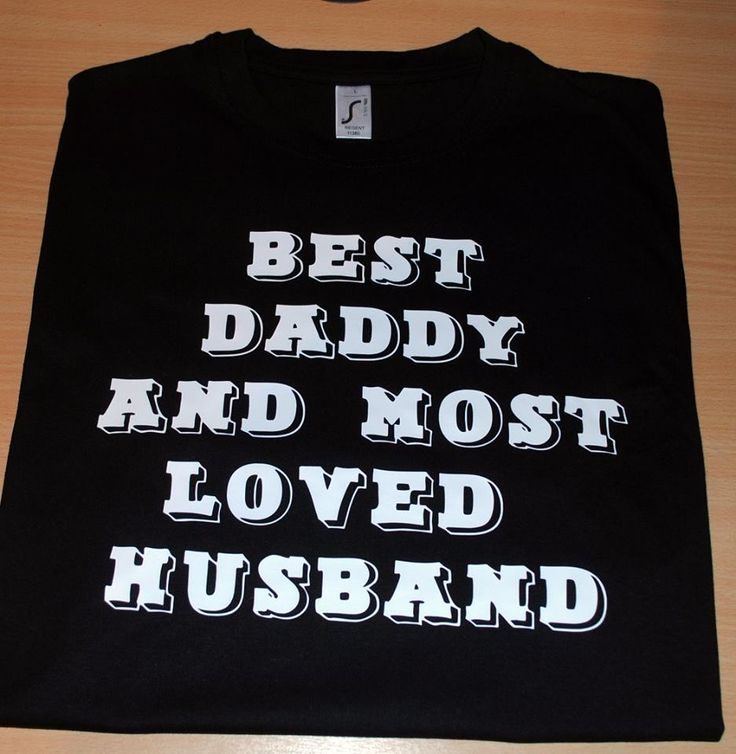 BEST DADDY AND MOST LOVED HUSBAND FUNNY T-SHIRT BIRTHDAY GIFT PRESENT IDEA #Gildan #BasicTee