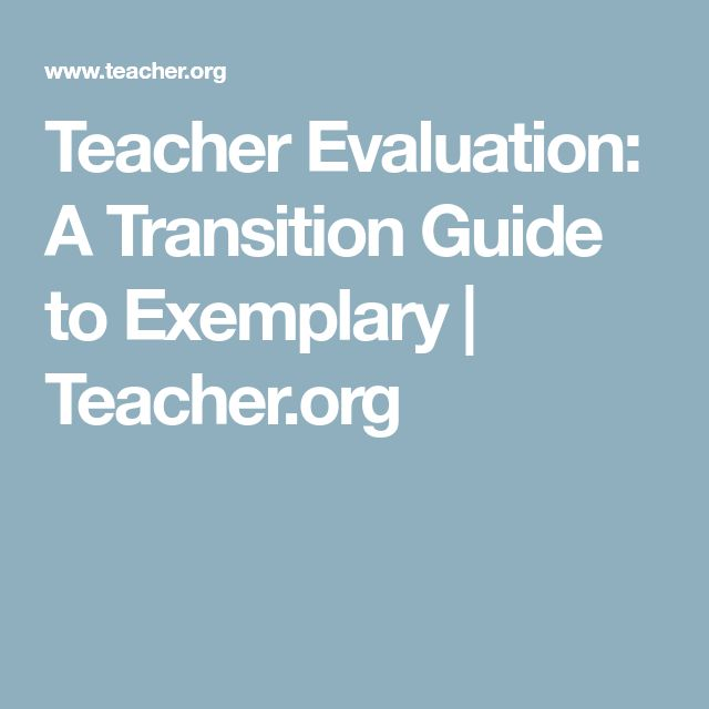 Teacher Evaluation: A Transition Guide to Exemplary | Teacher.org