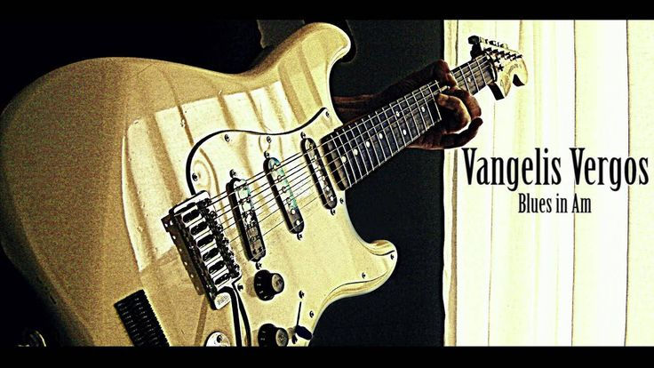 Vangelis Vergos - Blues in Am