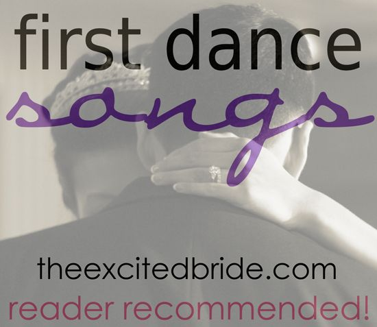 We've had SO many people adding their songs to our list of first dance music. Here are some of the great choices that people shared - comment and tell us your song!