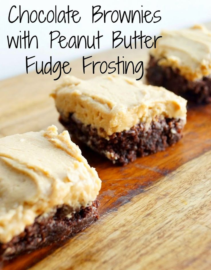 Easy Chocolate Brownies with Peanut Butter Fudge Frosting