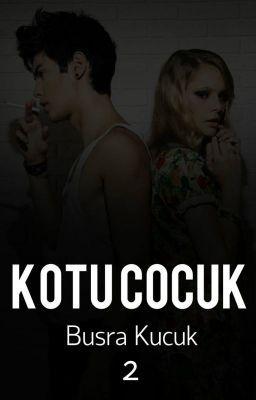 Read Kötü Çocuk ϟ 2 #wattpad #gen-kurgu