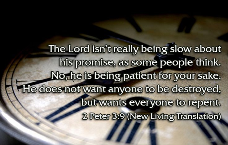 Last Days Prophecies - 2 Peter 3:9 Expanded Bible (EXB) The Lord is not ·slow [or late] in doing what he promised—the way some people understand ·slowness [lateness; Hab. 2:3]. But God is being patient with you [Ex. 34:6]. He does not want anyone to ·be lost [perish], but he wants all people to ·change their hearts and lives [L come to repentance].