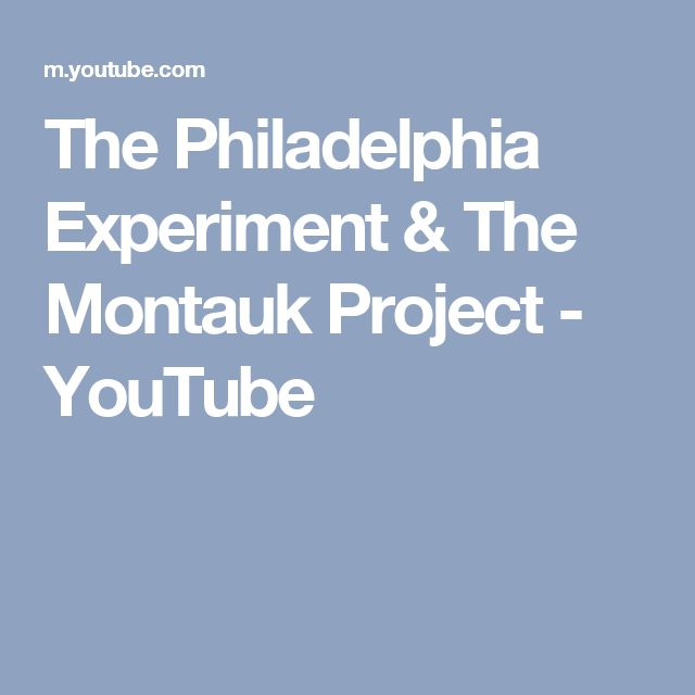 The Philadelphia Experiment & The Montauk Project - YouTube