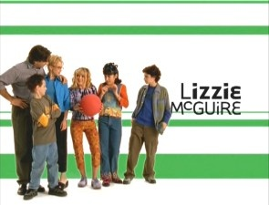 Lizzie McGuire. Because of this show, i was called Lizzie for half my life.