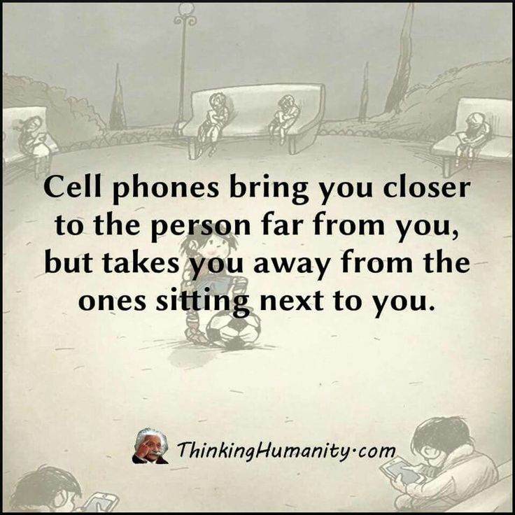 Superior Cell Phones Bring You Closer To The Person Far From You, But Takes You Away  From The Ones Sitting Next To You.