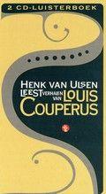 Henk van Ulsen leest Louis Couperus (luisterboek)