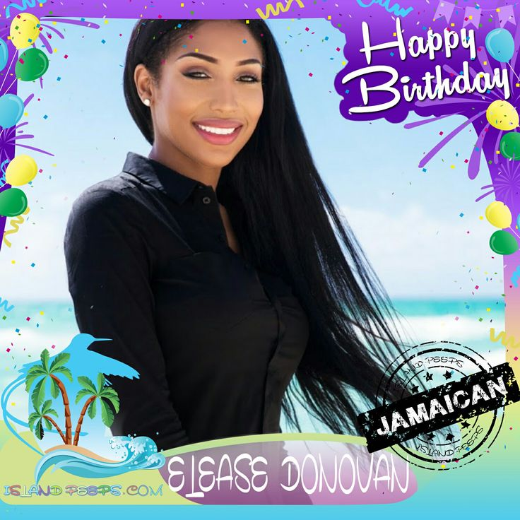 Happy Birthday Elease Donovan!!! TV personality from Oxygen reality series Bad Girls Club was born of Jamaican descent!!! Today we celebrate you!!! @EleaseDonovan #EleaseDonovan #islandpeeps #islandpeepsbirthdays #Oxygen #BadGirlsClub #Jamaica