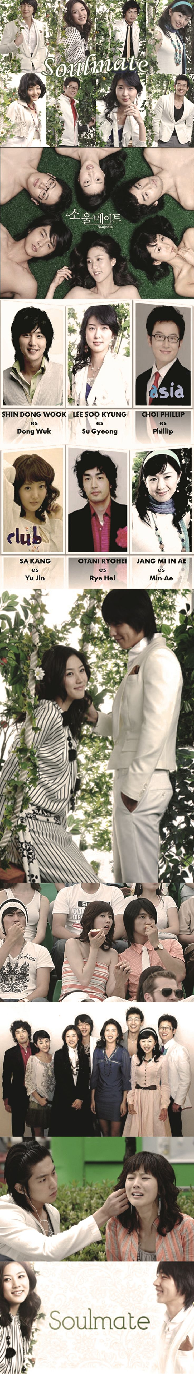 Soulmate (소울메이트) - Kdrama 2006 - 22 episodes - Shin Dong Wook / Lee Soo Kyung / Choi Phillip / Sa Kang / Otani Ryohei / Jang Mi In Ae