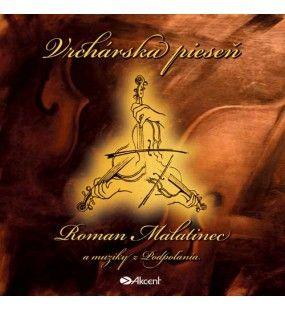 Vrchárska pieseň - Roman Malatinec