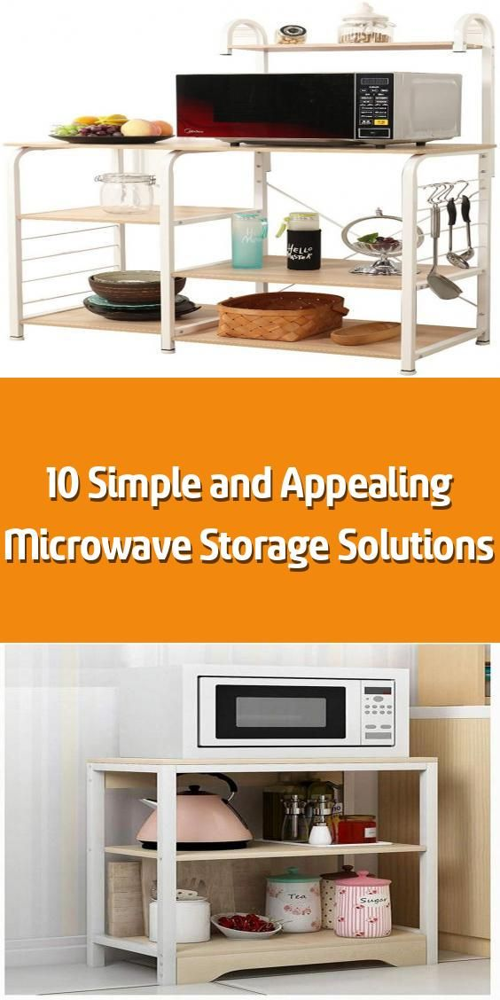 10 simple and appealing microwave storage solutions how to put your microwave neatly take the on kitchen organization microwave id=13834