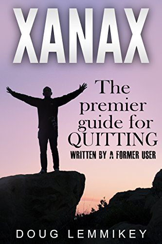 Download free XANAX: Breaking Free From Pain Benzo & Opiate Addiction Detox With Natural & Herbal Remedies for Anxiety Withdrawals Drug Abuse Recovery pdf