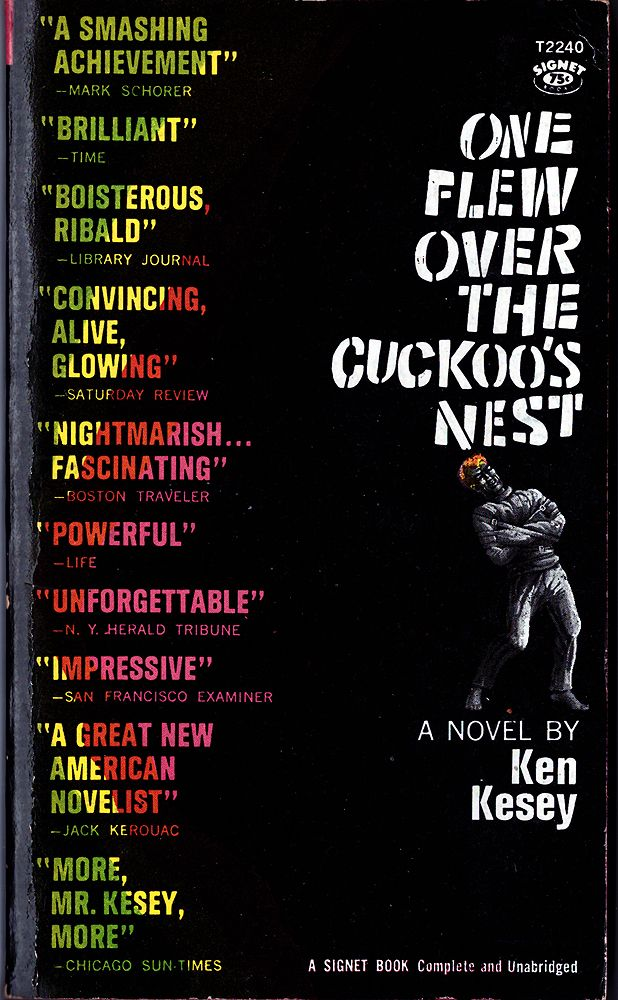 One Flew over the Cuckoo's Nest. By Ken Kesey. New York, Signet Books, 1963