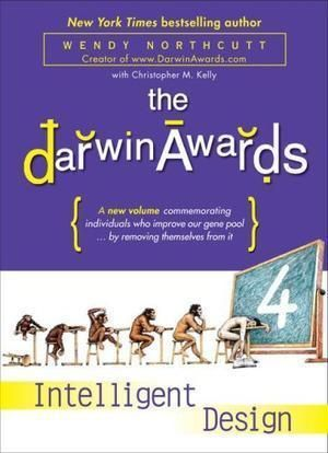 """The Darwin Awards 4 - Intelligent Design"" av Wendy Northcutt"