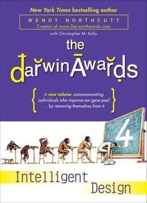 """The Darwin Awards 4 - Intelligent Design"" av Wendy Northcutt"
