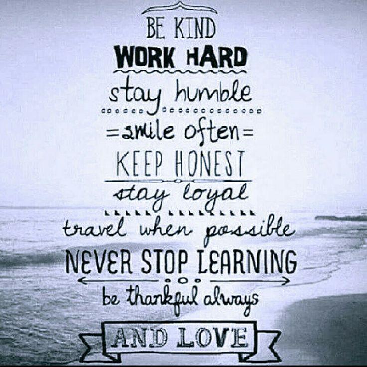 Be kind work hard... | inspiration | Pinterest