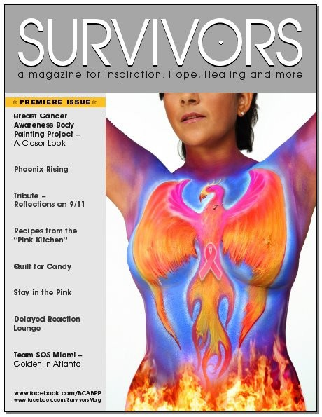 The Breast Cancer Awareness Body Painting Project  To download the digital issue of Survivors, go to http://bit.ly/xm3jOU
