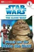 Star Wars Watch Out for Jabba the Hutt!
