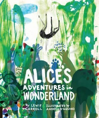 Classics Reimagined, Alice's Adventures in Wonderland, gorgeously illustrated by Andrea D'Aquino's modern, illustrative images. Also features cool printing on the text block.