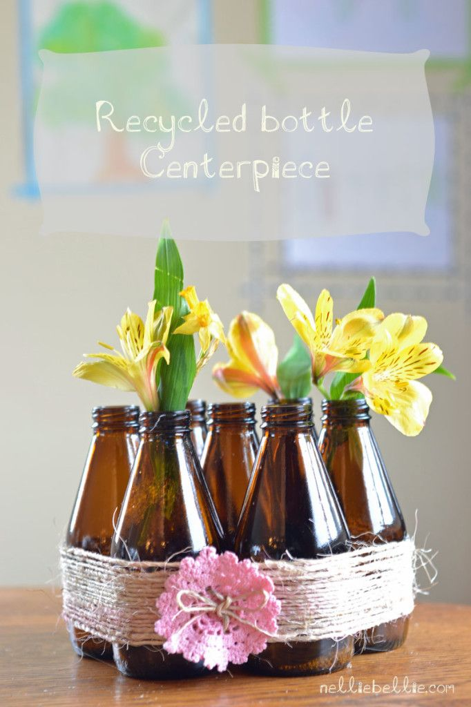 Love This ! Recycled Bottle Centerpiece! Great So Easy Tutorial! (You Can Choose Your Recycled Bottle Type as long as 6 of the same :)